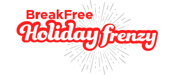 BreakFree Holiday Frenzy
